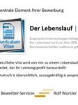 Bewerber-Services | Rolf Wurster. Der Lebenslauf. Cv.